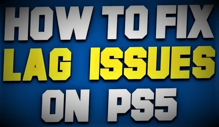 Ps5 lag issues